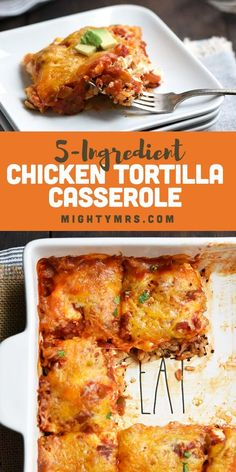 This contains: 5-Ingredient Chicken Tortilla Casserole