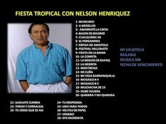 Fiesta Tropical con Nelson Henríquez - Sus Exitos ( link de descarga )