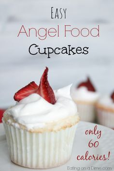 "Angel Food Cupcakes - under 60 calories each!- Angel Food Cupcakes – under 60 calories each! These Angel Food Cupcakes are easy to make and only 60 calories each! They will be the talk of your next party and are the perfect ""healthier"" treat. Low Calorie Desserts, No Calorie Foods, Low Calorie Recipes, Low Calorie Cupcakes, Low Calorie Muffins, Healthy Cupcakes, Low Calorie Frosting Recipe, Liw Calorie Meals, Lo Cal Desserts"