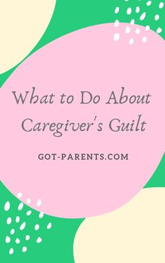 If you can accept that guilt is a nasty byproduct of caregiving, you can also accept that you are doing the best you can do in very challenging situations. Helping Others, Helping People, Family Deal, Feeling Helpless, Push Away, Aging Parents, Elderly Care, Free Tips, True Facts