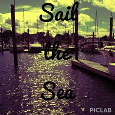 Sail the sea. Love boats. Seashore. Ocean