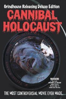 Cannibal Holocaust Poster. This movie is so graphic that it was banned half the world over.