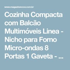 Cozinha Compacta com Balcão Multimóveis Linea - Nicho para Forno Micro-ondas 8 Portas 1 Gaveta - Magazine Topnan