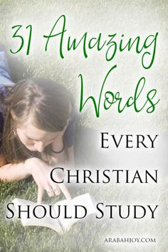 Are you ready to jump into a Bible word study, but unsure of where to start? Here are 31 amazing words that every Christian should study - enough for a whole month!