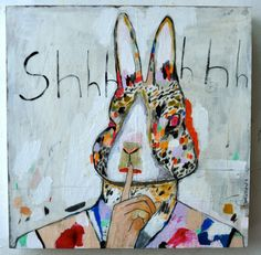 Original Painting, Mixed media, Animals, rabbit, bunny, colorful, Humor, Fun, Earth Tones, Folk Art, Shhhhhh - Mixed Media Original