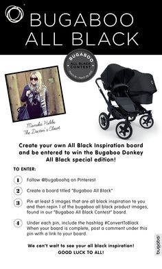 Remember to use #converttoblack on your pins and leave the link to your board below this post so we can check out your Bugaboo All Black board! ❤