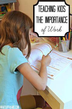 Teaching Children the Importance of Work - Instilling Values Series