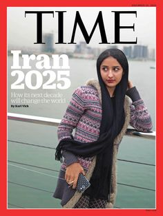 TIME's new cover: Iran 2025. How its next decade will change the world