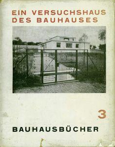 №3. Adolf Meyer (ed.), Ein Versuchshaus des Bauhauses in Weimar, 1924