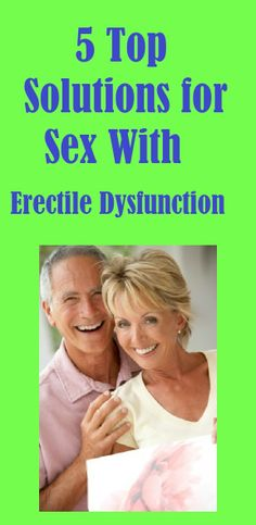 5 Top Solutions for #Sex With #Erectile #Dysfunction ******    Here is the answers questions for men and their partners about how to navigate erection problems and rediscover a healthy, happy sex life... http://sextips.givingtoyou.com/solutions-for-sex-with-ed
