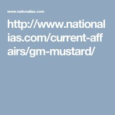 http://www.nationalias.com/current-affairs/gm-mustard/