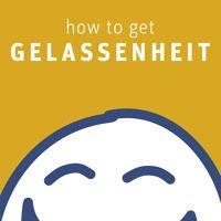Bestseller 'how to get GELASSENHEIT' - Audio: Mehr Münder und Ohren für mehr Gelassenheit by Patrick Lynen on SoundCloud