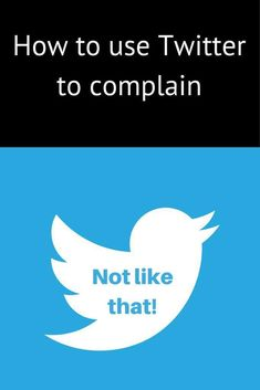 How not to complain on social media and how to effectively use social media to complain and get redress