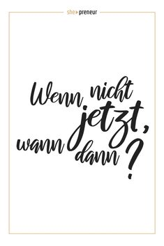 she-preneur – she-preneur - Zitate Sad Quotes, Happy Quotes, Best Quotes, Life Quotes, Positive Mindset, Positive Vibes, White Background Quotes, German Quotes, Hand Lettering Quotes