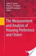 The measurement and analysis of housing preference and choice / eds. S.J.T.Jansen, H.C.C.H.Coolen, R.W.Goetgeluk; 2011 http://permalink.opc.uva.nl/item/003374940