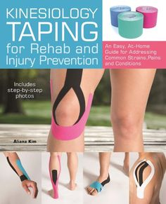 Read Now Kinesiology Taping for Rehab and Injury Prevention: An Easy, At-Home Guide for Overcoming Common Strains, Pains and Conditions, Author Aliana Kim Easy Workouts, At Home Workouts, Bike Workouts, Swimming Workouts, Swimming Tips, Cycling Workout, Knee Taping, Kt Tape Knee, Knee Pain Exercises