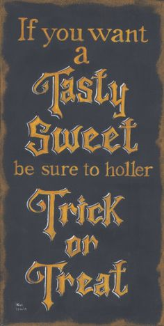 Tasty Sweet Poster Print by Kim Lewis Halloween Quotes, Halloween Signs, Halloween Party Decor, Halloween 2020, Halloween Cards, Holidays Halloween, Spooky Halloween, Halloween Treats, Vintage Halloween