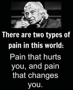 Quotes Discover Types of Pain in this World Apj Quotes, Life Quotes Pictures, Real Life Quotes, Life Lesson Quotes, Badass Quotes, Reality Quotes, People Quotes, Wisdom Quotes, Words Quotes