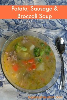 Potato  Sausage Broccoli soup
