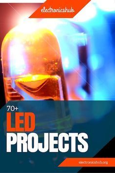 70+ LED Projects and Circuits for Engineering Students
