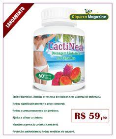 CactiNea - Drenagem Linfática em Cápsulas - A novidade do momento. Comece a perder peso!