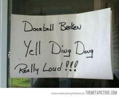 Doorbell broken…