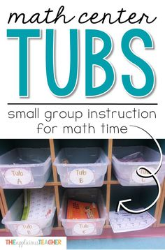 Math Center Tubs- small group instruction for math time. Great alternative to a rigid grouping schedule. This post outlines how this second grade teacher sets up her math small group activities using bins. Love how she organizes her students so that every student is serviced every week. This could save my math small group instruction!