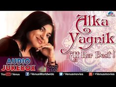 Alka Yagnik : At Her Best ~ Romantic Songs Of Bollywood || Audio Jukebox - YouTube