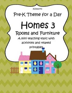 Homes 3 (Rooms and Furniture) - Pre-K Theme for a Day includes all the activities and printables (to make hands-on centers and games) that you need for a full day of teaching - and more. Very low $