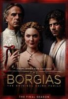 The Borgias. The final season ---- Jeremy Irons stars in The Borgias, the saga of history's most infamous crime family. Conspiring with his ruthless sons and poisonously seductive daughter, the charismatic Rodrigo Borgia will let nothing and no one stand in the way of his relentless quest for wealth and power. Mercilessly cruel and defiantly decadent, intimidation and murder are his weapons of choice in his scandalous ascension to the papacy in Renaissance-era Italy. (September)