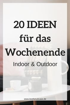 20 Dinge die du dieses Wochenende tun kannst — You will never have a boring weekend again with these great indoor and outdoor activities and activities. # Lifestyle tip # Activities … Lava, Hobbies And Interests, Anti Stress, Summer Activities, Quality Time, Better Life, You Can Do, Self Improvement, Feel Good