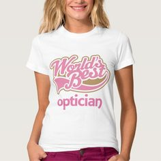 Cute Pink Worlds Best Optician T Shirt, Hoodie Sweatshirt