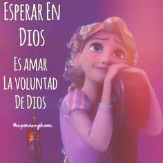 Esperar en Dios es amar la voluntad de Dios! #esperaenjehova #Dios  #diosfrases