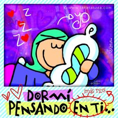 Chiqui dormido abrazando una almohada © ZEA www.tarjetaszea.com Fictional Characters, Decor, Frases, Love Cards, Good Morning Love, Hug, Good Night, Jesus Christ, Friendship