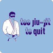 I can't really articulate how much I want this / Want! XD #bjj #jiujitsu | Too Jiu-Jit tee