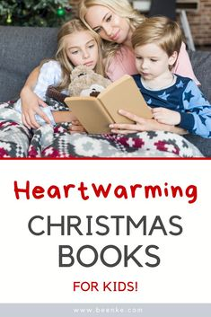 Memory-making Christmas books for kids. Your holiday reading list begins here. Our favorite Christmas stories - classic, inpirational, and award winning titles that will become one of your family's holiday traditions. See article for full list of festive titles that are sure to become favorites. #beenke #ourpicks #childrensbooks #christmas #holiday