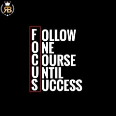 """1,565 Likes, 48 Comments - Your Success Is Our Goal (@risebeyond.nico) on Instagram: """"FOCUS!👊🏼Follow one course until success. TAG Someone!👇🏼 #risebeyond"""""""