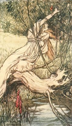 """To This Brook Ophelia Came. Arthur Rackham. From Tales from Shakespeare by Charles and Mary Lamb, 1909.""""To this brook she came one day when she was unwatched, with garlands she had been making, mixed up of daisies and nettles, flowers and weeds together, and clambering up to hang her garland upon the boughs of the willow, a bough broke, and precipitated this fair young maid, garland, and all that she had gathered, into the water..."""""""