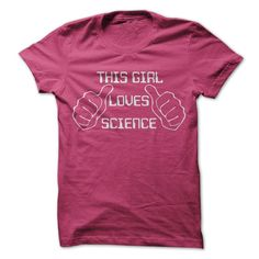 This Girl Loves ScienceThis girl love her sciencenerdy geeky sci-fi thumbs funny