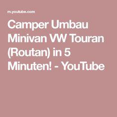 Camper Umbau Minivan VW Touran (Routan) in 5 Minuten! - YouTube Volkswagen Touran, Minivan, Youtube, Camper Remodeling, Youtubers, Youtube Movies, Mini Bus