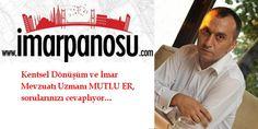 Kentsel dönüşüm ve imar mevzuatı uzmanı Mutlu Er, Türkiye'nin imar ve kentsel dönüşüm platformu imar...