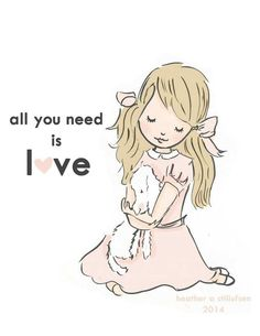 All you need is love..