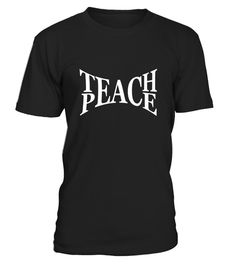 """# Teach Peace Symbolic Words Sign T Shirt .  Special Offer, not available in shops      Comes in a variety of styles and colours      Buy yours now before it is too late!      Secured payment via Visa / Mastercard / Amex / PayPal      How to place an order            Choose the model from the drop-down menu      Click on """"Buy it now""""      Choose the size and the quantity      Add your delivery address and bank details      And that's it!      Tags: THIS IS AN ADORABLE tSHIRT FOR MEN AND…"""