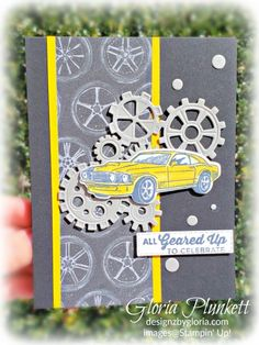 Geared Up Garage - Designz By Gloria, Masculine Birthday Cards, Birthday Cards For Men, Masculine Cards, Car Card, Boy Cards, Fathers Day Crafts, Stamping Up Cards, Bullet Jewelry, Geek Jewelry