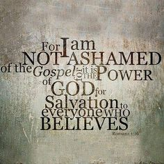 God's Word is powerful. I am not ashamed of the Gospel of Christ. http://AmyHagerup.com/category/faith