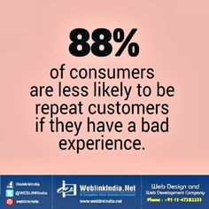It goes without saying...give your customers a GREAT experience and they are more likely to become REPEAT customers.