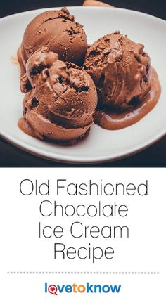 Everyone loves ice cream and chocolate is one of the top choices. Making your own ice cream is fun and easy, and you get to personalize it by adding some wonderful treats. Sorbet Ice Cream, Love Ice Cream, Cream Pie, Old Fashioned Chocolate Ice Cream Recipe, Chocolate Cream, Cold Desserts, Delicious Desserts, Yummy Food, Long Layered