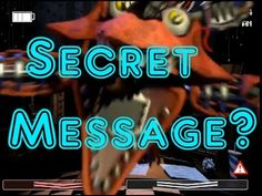 Old Foxy's Secret Message? Freedom Theory-Five Nights At Freddy's 2: The Sequel - YouTube