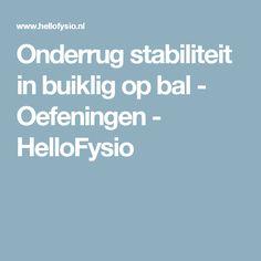 Onderrug stabiliteit in buiklig op bal - Oefeningen - HelloFysio