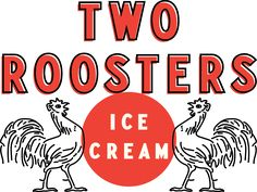 Two Roosters Ice Cream